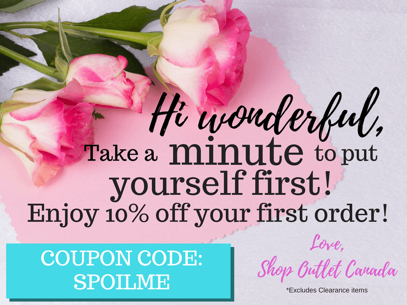 Hi wonderful, take a minute to put yourself first! Enjoy 10% of your first order! Coupon code: spoilme